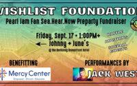 Wishlist Foundation's Sea.Hear.Now Festival Preparty Fundraiser